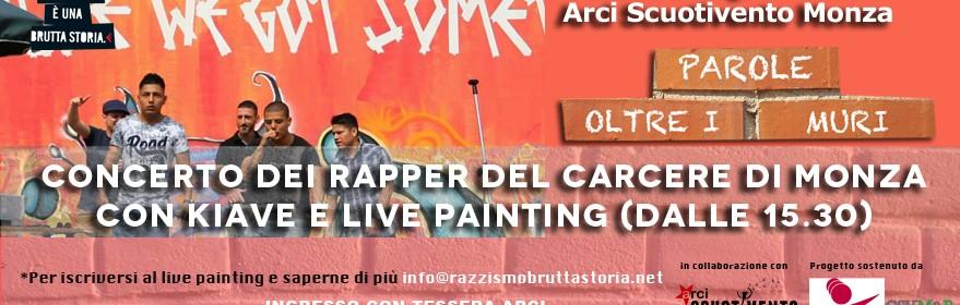 9 luglio concerto dei rapper del carcere di Monza con Kiave all'Arci Scuotivento Monza